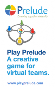 Prelude Creative game for virtual teams